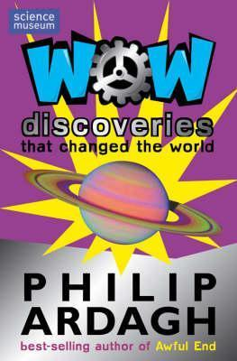 Wow! Discoveries Philip Ardagh