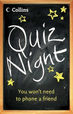 Quiz Night: You Wont Need to Phone a Friend Collins Publishers