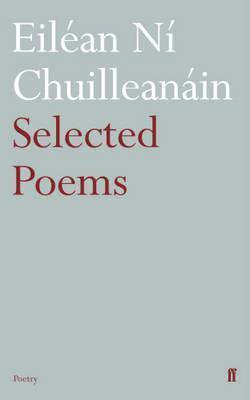 Selected Poems. Eilan N Chuilleanin  by  Eilan N. Chuilleanin