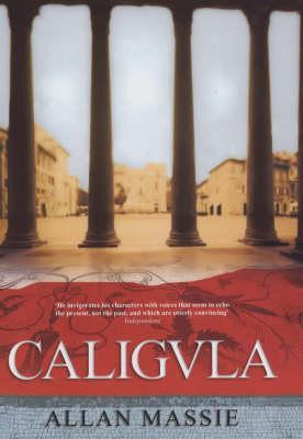 Caligula Allan Massie