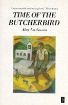 Time of the Butcherbird Alex La Guma