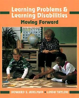 Learning Problems and Learning Disabilities: Moving Forward  by  Linda Taylor