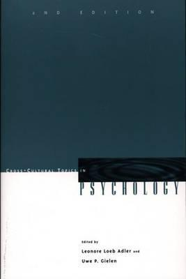 Cross Cultural Topics In Psychology  by  Leonore Loeb Adler