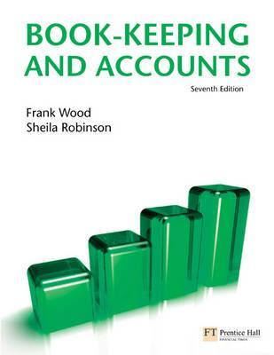 Book Keeping & Accounts  by  Frank Wood