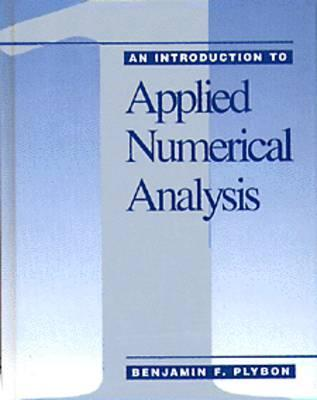 An Intro to Applied Numerical Methods  by  Benjamin F. Plybon