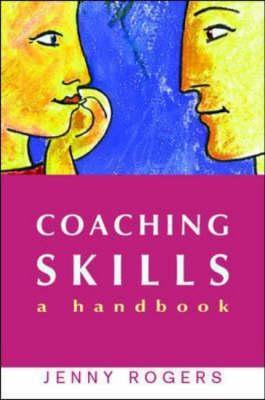 Coaching Skills  by  Jenny Rogers
