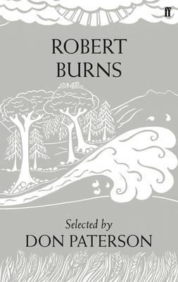 Robert Burns: Poems. Selected  by  Don Paterson by Robert Burns