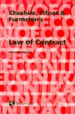 Cheshire, Fifoot And Furmstons Law Of Contract  by  Michael P. Furmston