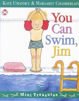 You Can Swim, Jim Kaye Umansky