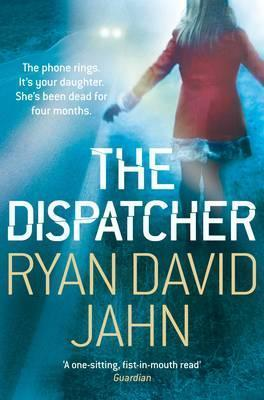 The Dispatcher. Ryan David Jahn Ryan David Jahn