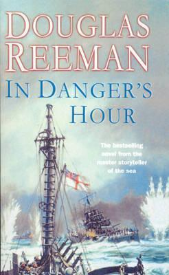 In Dangers Hour Douglas Reeman