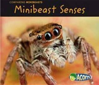 Minibeast Senses  by  Charlotte Guillain