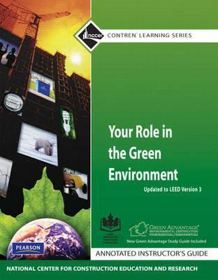 Your Role in the Green Environment Aig Update  by  NCCER National Center for Construction Education and Research