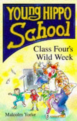 Class Fours Wild Week  by  Stephanie Calmenson