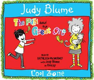 The Pain And The Great One: Cool Zone Judy Blume