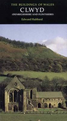 Clwyd: Denbighshire and Flintshire Edward Hubbard