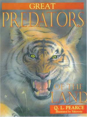 Great Predators of the Land Q.L. Pearce