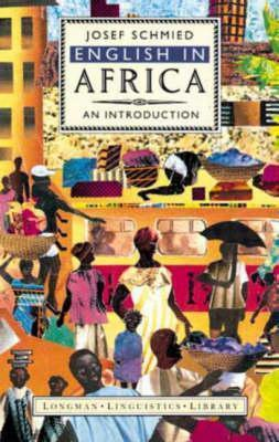 English In Africa: An Introduction  by  Josef J. Schmied