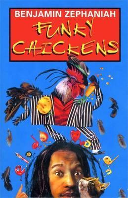 Funky Chickens Benjamin Zephaniah