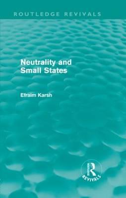 Neutrality and Small States Efraim Karsh