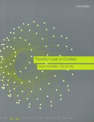 Taxation Law In Context 2011 12  by  Sarah Hinchliffe