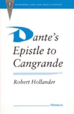 Dantes Epistle to Cangrande Dante Alighieri