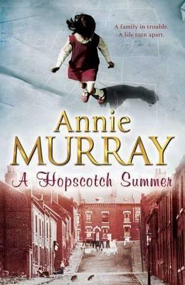 A Hopscotch Summer  by  Annie Murray