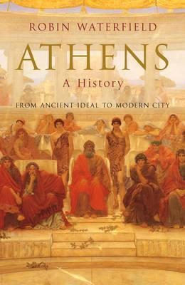 Athens  by  Robin A.H. Waterfield