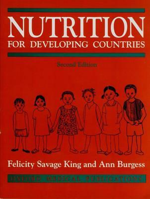 Nutrition For Developing Countries Felicity Savage King