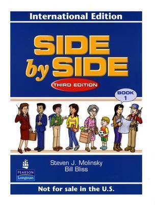 Side By Side International Version 1, Third Edition  by  Steven J. Molinsky