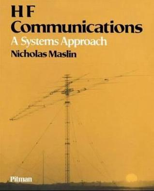 Hf Communications: A Systems Approach Nicholas M Maslin