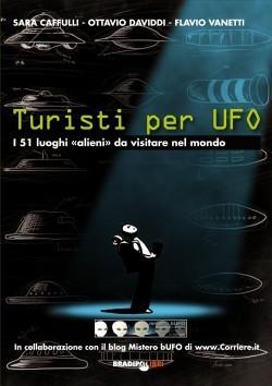 Turisti per UFO: I 51 luoghi «alieni» da visitare nel mondo  by  Sara Cafulli