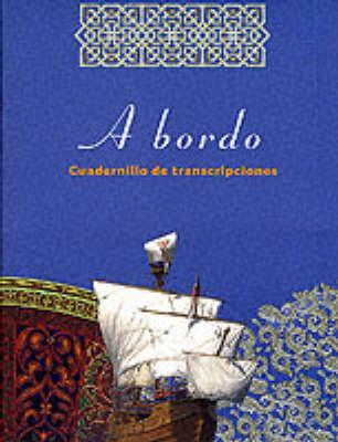 A Bordo: Get Ready for Spanish [With 3 Audiocassettes] The Open University