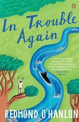 In Trouble Again  by  Redmond OHanlon