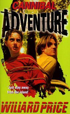Cannibal Adventure  by  Willard Price