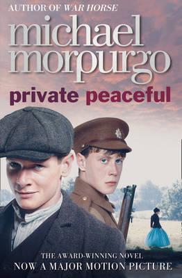 Private Peaceful. Michael Morpurgo  by  Michael Morpurgo