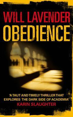 Obedience. Will Lavender Will Lavender