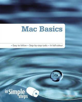 Mac Basics in Simple Steps  by  Thomas Myer