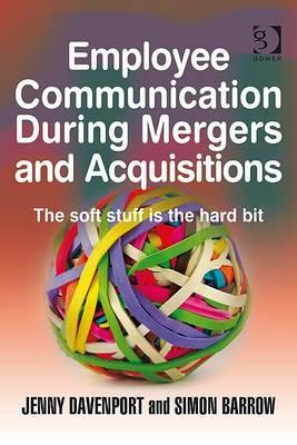 Employee Communication During Mergers and Acquisitions Jenny Davenport