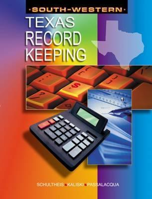 Recordkeeping for Texas  by  Robert A. Schultheis