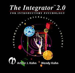 Integrator for Introductory Psychology 2.0 Arthur J. Kohn