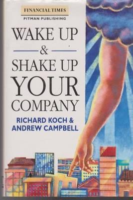 Wake Up and Shake Up Company Richard Koch