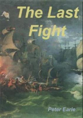 The Last Fight of the Revenge  by  Peter Earle