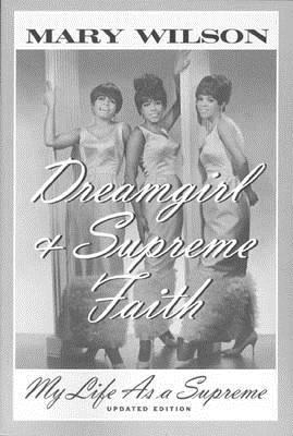 Dreamgirl: My Life As a Supreme Mary Wilson