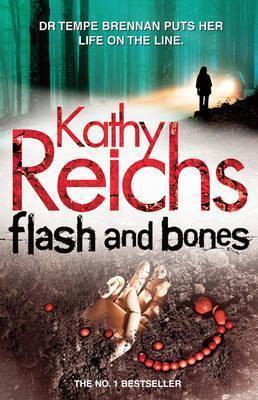 Flash and Bones  (Temperance Brennan, #14) Kathy Reichs