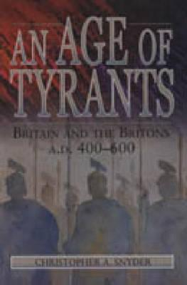 An Age of Tyrants - CL. Christopher A. Snyder