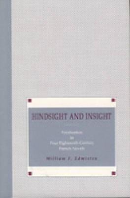 Hindsight and Insight William F. Edmiston