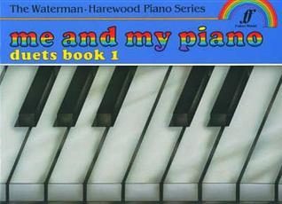 Me and My Piano Duets, Bk 1 Fanny Waterman