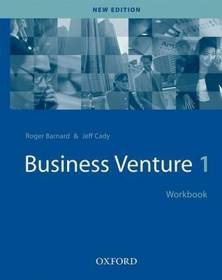 Business Venture 1 Workbook  by  Roger  Barnard
