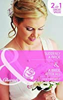 Suddenly a Bride / A Bride After All (Mills & Boon Cherish) (Second-Chance Bridal - Book 1) Kasey Michaels